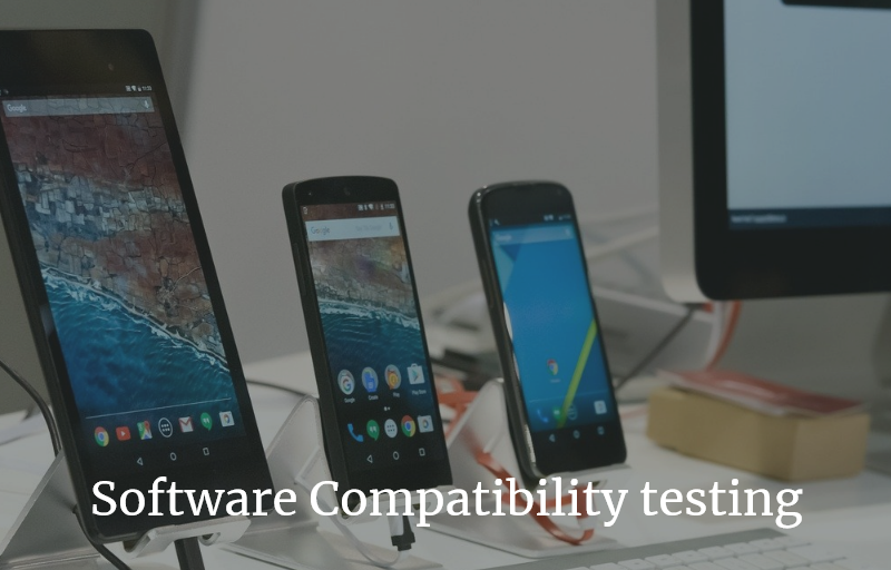 Software Compatibility testing